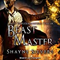Beast Master: The Temple Chronicles, Book 5 Audiobook by Shayne Silvers Narrated by Joel Richards