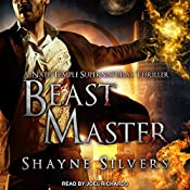 Beast Master: The Temple Chronicles, Book 5 | Shayne Silvers