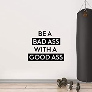 """Vinyl Wall Art Decal - Be A Bada$s with A Good A$s - 22.5"""" x 27"""" - Motivational Workout Home Apartment Decor - Gym and Fitness Motivation Healthy Lifestyle Wall Door Quotes (22.5"""" x 27"""", Black)"""