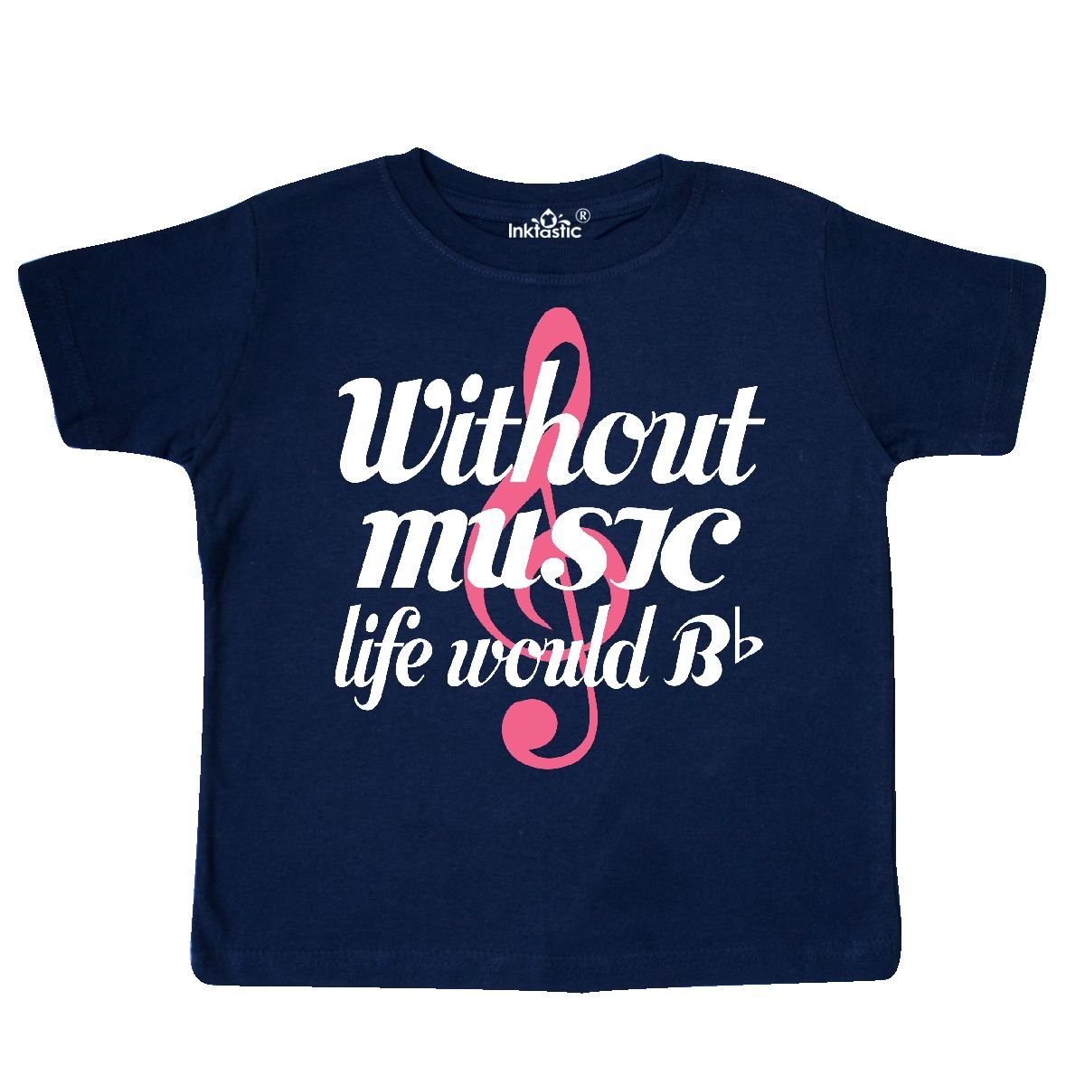 inktastic Without Music Life Would Be Flat Toddler T-Shirt