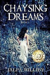 Chaysing Dreams (Chaysing Trilogy Book 1)