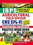 Kiran's IBPS Specialist Officers Agricultural Field Officer CWE SPL VI Practice Work Book  - 1795