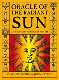 Oracle of the Radiant Sun: Astrology Cards to