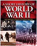 A Short History of the Second World War, Nigel Cawthorne, 178212280X