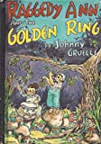 Raggedy Ann and the Golden Ring, Johnny Gruelle, 0672504480