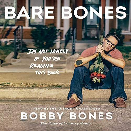Bare Bones: I'm Not Lonely If You're Reading This Book by HarperCollins Publishers and Blackstone Audio