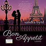 Bon Appetit: A Novel: French Twist, Book 2 | Sandra Byrd