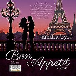 Bon Appetit: A Novel