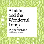 Aladdin and the Wonderful Lamp | Andrew Lang