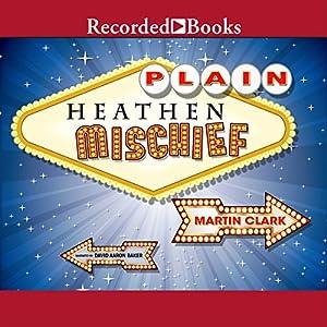 Plain Heathen Mischief Audiobook