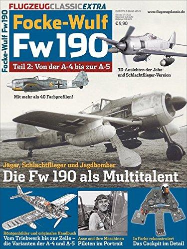 Flugzeug Classic Extra: Focke-Wulf Fw 190 Teil 2