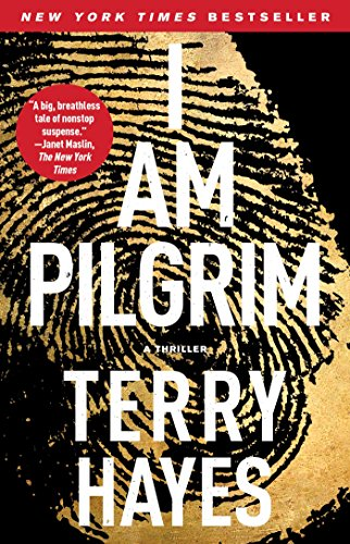 I Am Pilgrim: A Thriller cover