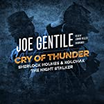 Cry of Thunder: Sherlock Holmes & Kolchak the Night Stalker | Joe Gentile