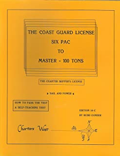 Get your captains license fourth edition charlie wing the coast guard license six pac to master 100 tons the charter skipper fandeluxe Images