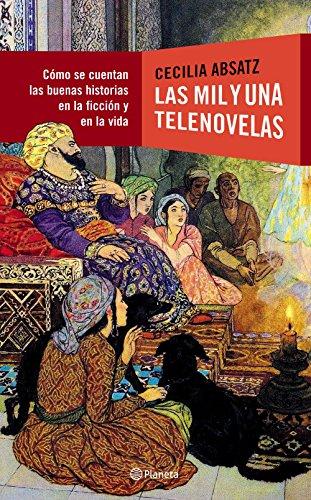 Descargar Libro Las Mil Y Una Telenovelas Absatz Cecilia