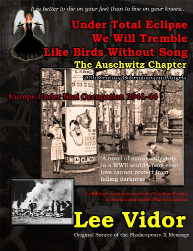 The Auschwitz Chapter (Under Total Eclipse We Will Tremble Like Birds Without Song Book 1)