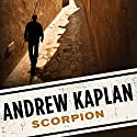 Scorpion Audiobook by Andrew Kaplan Narrated by Victor Bevine