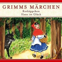Rotkäppchen / Hans im Glück (Grimms Märchen)