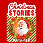 Santa Claus Is Coming to Town!: Christmas Stories for Kids + Christmas Jokes: Christmas Books for Children   Arnie Lightning