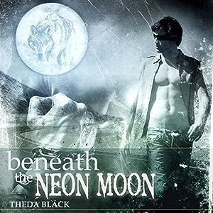Beneath the Neon Moon Audiobook