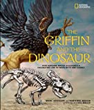 The Griffin and the Dinosaur, Marc Aronson, 1426311087