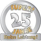 """1 RIESENSCHILD """" SUPER 25 SILBER HOCHZEIT D: 50cm PAPPE 25.GEBURTSTAG"""