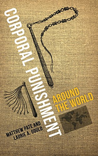 Corporal Punishment around the World (Global Crime and Justice)