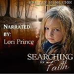 Searching for Faith: Carissa Jones, Book 1 | Kristen Middleton,K.L. Middleton