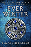 Everwinter (The Wrath of the Northmen Book 1)
