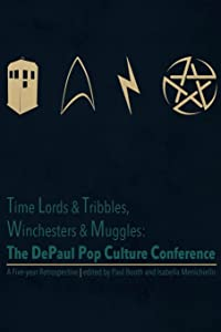 Time Lords & Tribbles, Winchesters & Muggles