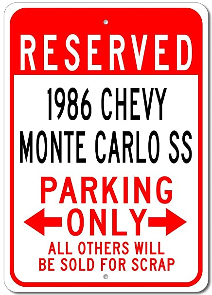 1986 86 CHEVY MONTE CARLO SS Parking Sign