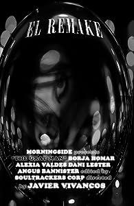 El remake (Spanish Edition)
