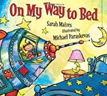 by Maizes, Sarah On My Way to Bed (2013) Hardcover
