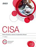 CISA Review Questions, Answers & Explanations Manual, 11th Edition
