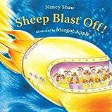 Sheep Blast Off!, Nancy E. Shaw, 0547520255