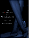 The Adoration of Adele Adams - Part 2