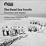 The Dead Sea Scrolls: Discovery and Impact | Prof. James VanderKam PhD