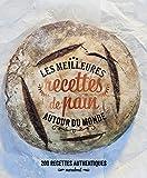 MEILLEURES RECETTES DE PAIN AUTOUR DU MONDE