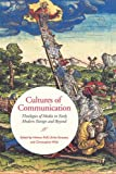 img - for Cultures of Communication: Theologies of Media in Early Modern Europe and Beyond (UCLA Clark Memorial Library Series) book / textbook / text book