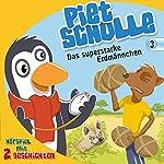 Das superstarke Erdmännchen (Piet Scholle 3)   Christian Mörken