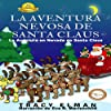 La Aventura Nevosa de Santa Claus [Santa Claus' Snowy Adventure]