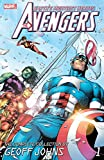 Avengers: The Complete Collection by Geoff Johns Vol. 1 (Avengers (1998-2004))