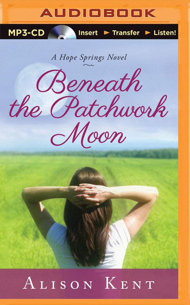 Beneath the Patchwork Moon (A Hope Springs Novel) ebook