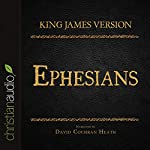 Holy Bible in Audio - King James Version: Ephesians |  King James Version