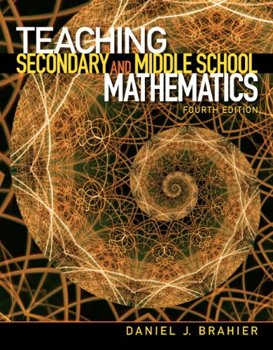 Teaching Secondary and Middle School Mathematics (4th Edition)