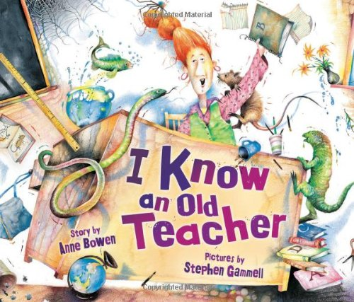 I Know an Old Teacher (Carolrhoda Picture Books)