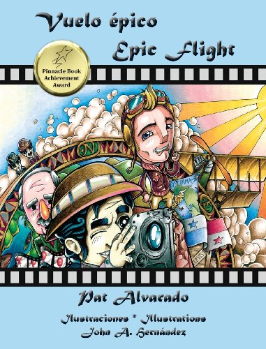 Vuelo Epico * Epic Flight (Spanish and English Edition) [Pat Alvarado] (Tapa Dura)