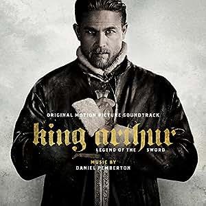 King Arthur: Legend of The Sword: Original Motion Picture Soundtrack