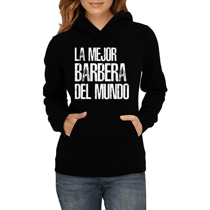 Idakoos La Mejor Barbera del Mundo - Sudadera con Capucha para Mujer: Amazon.es: Ropa y accesorios