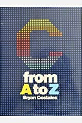 C: From A to Z by Bryan Costales (1985-07-03) Paperback